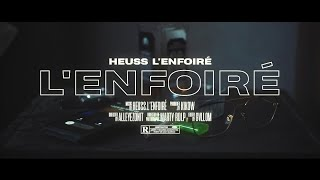 Heuss L'enfoiré   L'enfoiré (Clip Officiel)