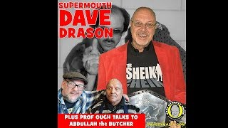 Dave Dynasty Show, EP 124: Dave Drason and Abdullah the Butcher