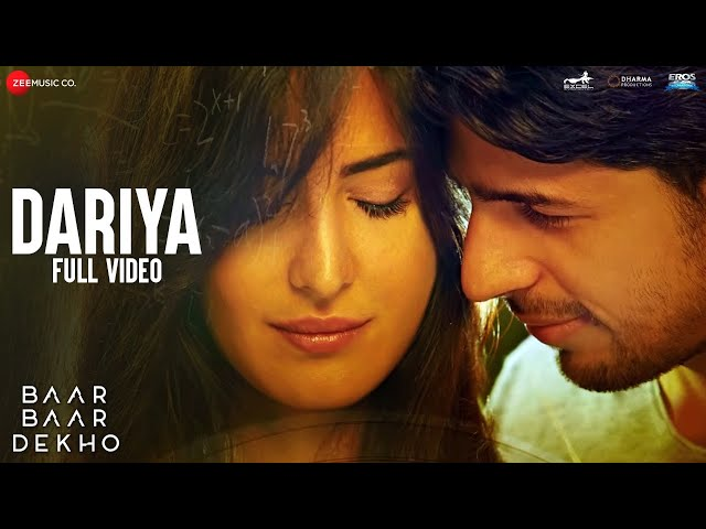 Dariya Full Video Song HD   Baar Baar Dekho Movie Songs   Sidharth, Katrina