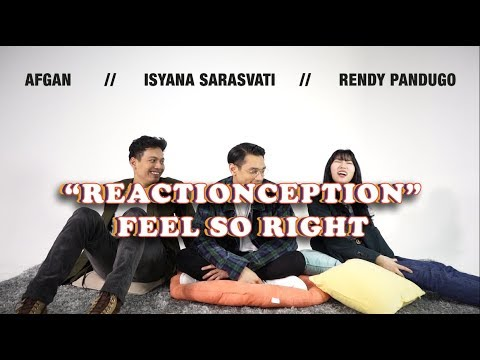 "Afgan, Isyana, Rendy Pandugo React To ""Feel So Right"" Reaction - Sony Music Entertainment Indonesia"