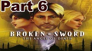 Broken Sword 4: The Angel Of Death   Part 6   HD Walkthrough