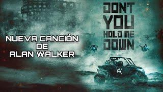 Alan Walker & Georgia Ku - Don't You Hold Me Down | Nueva Canción