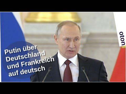 Putin über Deutschland und Frankreich auf deutsch [Video]
