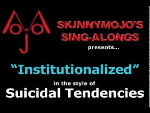 [KARAOKE] Suicidal Tendencies - Institutionalized