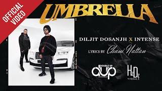 Umbrella   Diljit Dosanjh   Intense   Chani Nattan   New Punjabi Song 2021