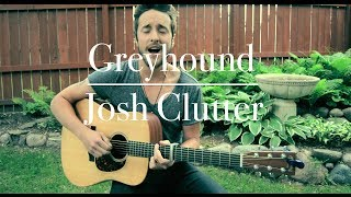 Josh Clutter - Greyhound // Single Shot Sessions.