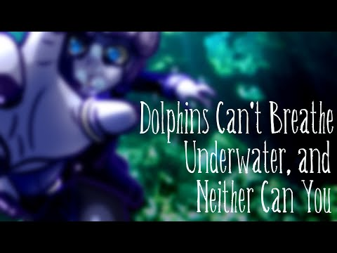 [Vocaloid Original] Dolphins Can't Breathe Underwater, and Neither Can You [Dex]