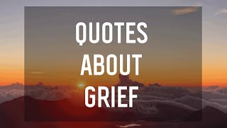 8 Quotes About Grief