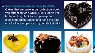Send Flowers and Cakes online to Delhi