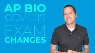 2020 AP Biology Exam Changes.  EVERYTHING You Need To Know To Be Prepared.