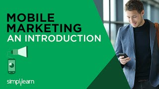 Introduction to Mobile Marketing Certification Training | Simplilearn