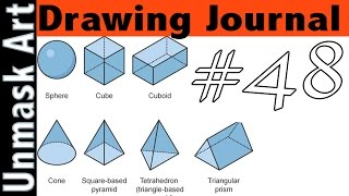 """Drawing Journal #48 """"Tips on Thinking in 3D"""""""