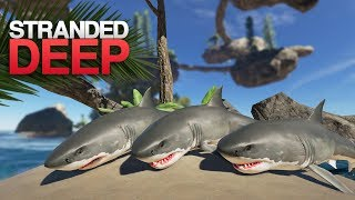 HUNTING GREAT WHITE SHARKS! Stranded Deep S4 Episode 10