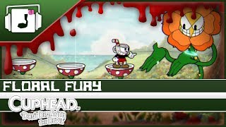 """Floral Fury"" Cuphead Remix"