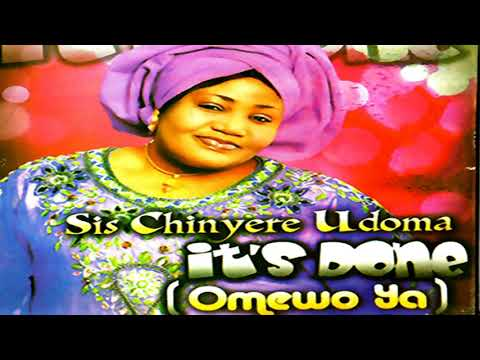 SIS. CHINYERE UDOMA   IT'S DONE (AUDIO)   Latest 2019 Nigerian Gospel Song