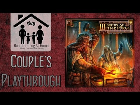 BoardGamingAtHome Couples Playthrough of The Smiths of Winterforge