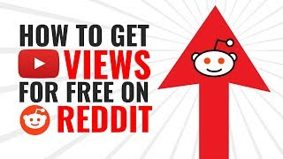 How I Got 1 Million YouTube Views On Reddit
