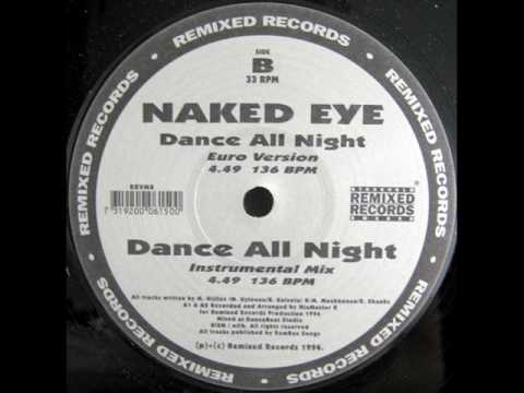 Naked Eye - dance all night (euro version)