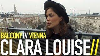 CLARA LOUISE   WENN MAN NICHTS MEHR VERMISST (BalconyTV)
