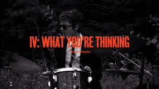 "Bell Orchestre – ""IV: What You're Thinking"""