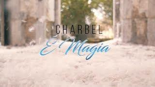 Charbel É Magia  ( Teaser  )