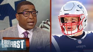 Cris and Nick react to Patriots TE Rob Gronkowski retiring | NFL | FIRST THINGS FIRST