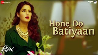 Hone Do Batiyaan - Song Video - Fitoor