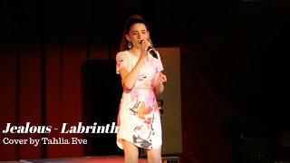 Jealous - Labrinth (Cover by Tahlia Eve)