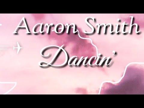 Aaron Smith   Dancin' ( Krono Remix)   Lyrics