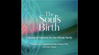Divine Mother Sound Healing: The Souls Birth Album