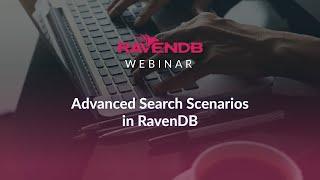 Advanced Search Scenarios in RavenDB