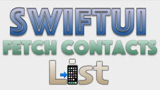 Fetch Contacts List SwiftUI
