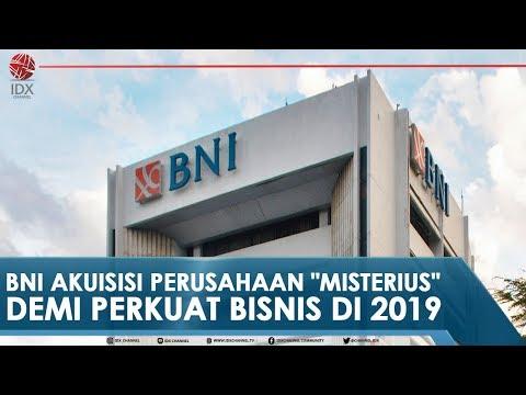 """BNI AKUISISI PERUSAHAAN """"MISTERIUS"""" DEMI PERKUAT BISNIS DI 2019"""