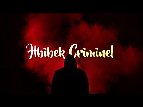 Mr Crazy - Hbibek Criminel (feat. Lil Youbey)
