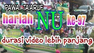 pawai ta'aruf  harlah NU (video lebih panjang)