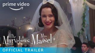 THE MARVELOUS MRS. MAISEL Season 1 • Official Trailer | Prime Video • Cinetext