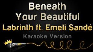 Labrinth Ft. Emeli Sande   Beneath Your Beautiful (Karaoke Version)