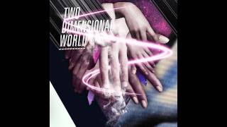 Dope Stars Inc. - Two Dimensional World
