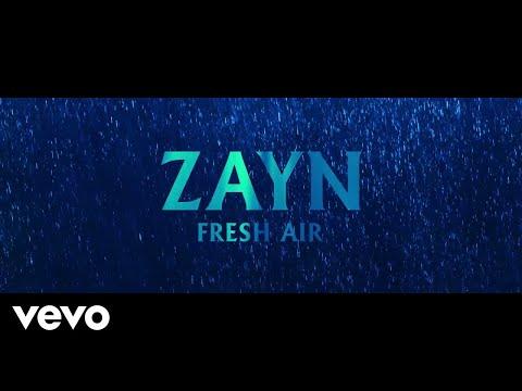 Fresh Air - Zayn