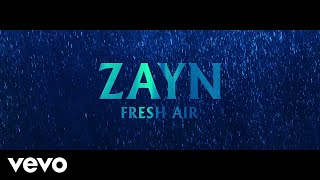 ZAYN - Fresh Air (Audio)