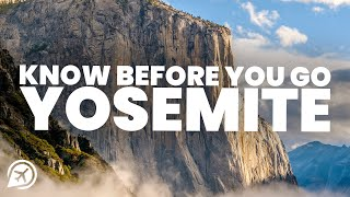 THINGS TO KOW BEFORE YOU GO TO YOSEMITE NATIONAL PARK