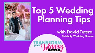 David Tutera Shares Top 5 Wedding Planning Tips!