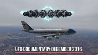 UFO Documentary December 2016