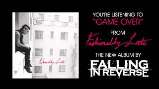 Falling In Reverse - Game Over (Full Album Stream)