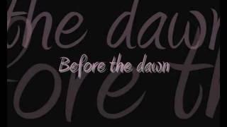 Before the Dawn - Evanescence lyrics