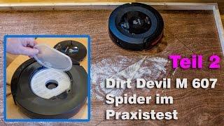 Teil 2-Saugroboter Dirt Devil M607 Spider Test