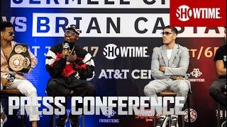 Charlo vs. Castaño: Press Conference   SHOWTIME CHAMPIONSHIP BOXING