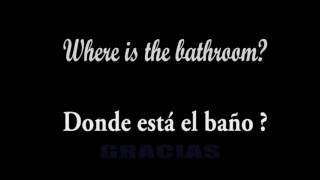 "English ✤ Inglés ✤ Spanish ✤ Español | How do you ask ""Where is the bathroom""? 
