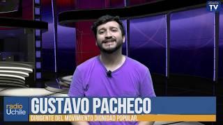 Gustavo Pacheco: La necesidad de unir las luchas anticapitalistas
