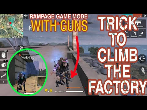 Free Fire : Climb The Factory With Guns In Rampage Game Mode || Factory Ke Upar Kaise Chade